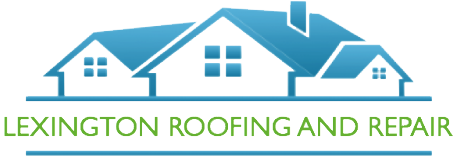Lexington Roofing Repair